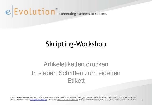 connecting business to success                                       Skripting-Workshop                            Artikel...