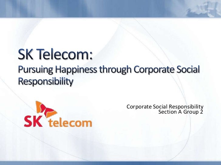 Corporate Social Responsibility            Section A Group 2