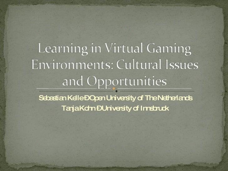 Virtual (gaming) environments - cultural issues and opportunities