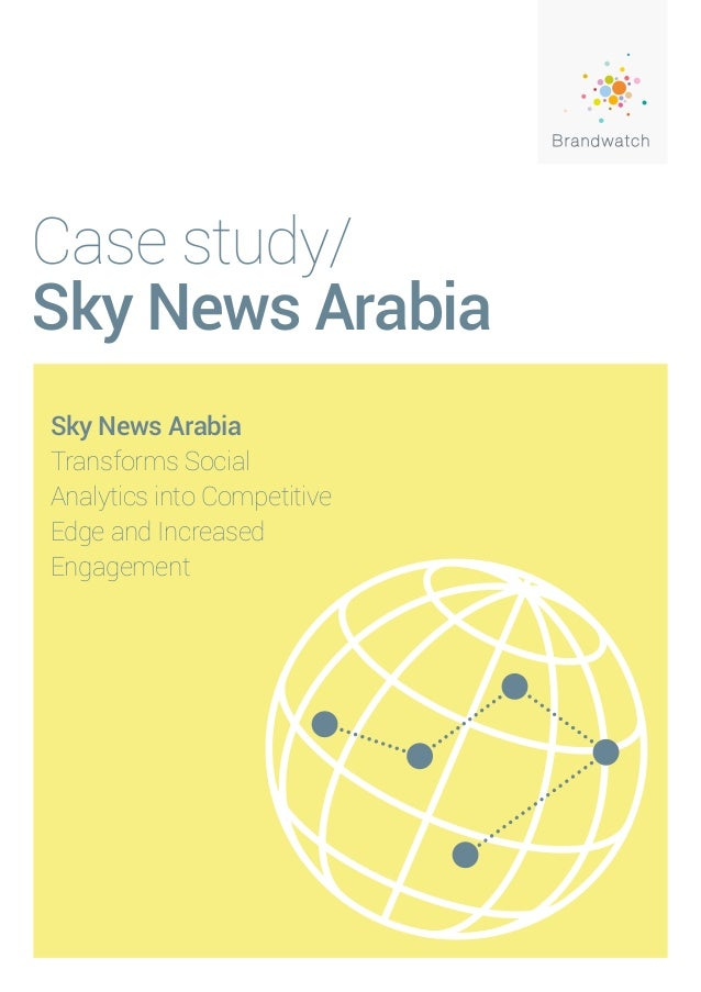 Case study/Sky News ArabiaSky News ArabiaTransforms SocialAnalytics into CompetitiveEdge and IncreasedEngagement