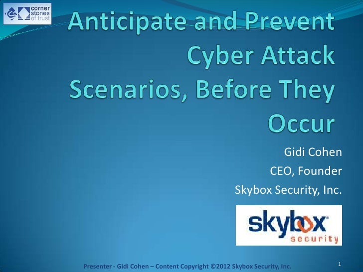 Anticipate and Prevent Cyber Attack Scenarios, Before They Occur