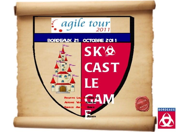 Support du Sky Castle Game joué à Bordeaux le 21/10/2011
