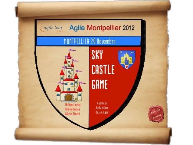 Agile Montpellier 2012MONTPELLIER 29 Novembre                  SKY                  CASTLE                  GAMEPhilippe L...