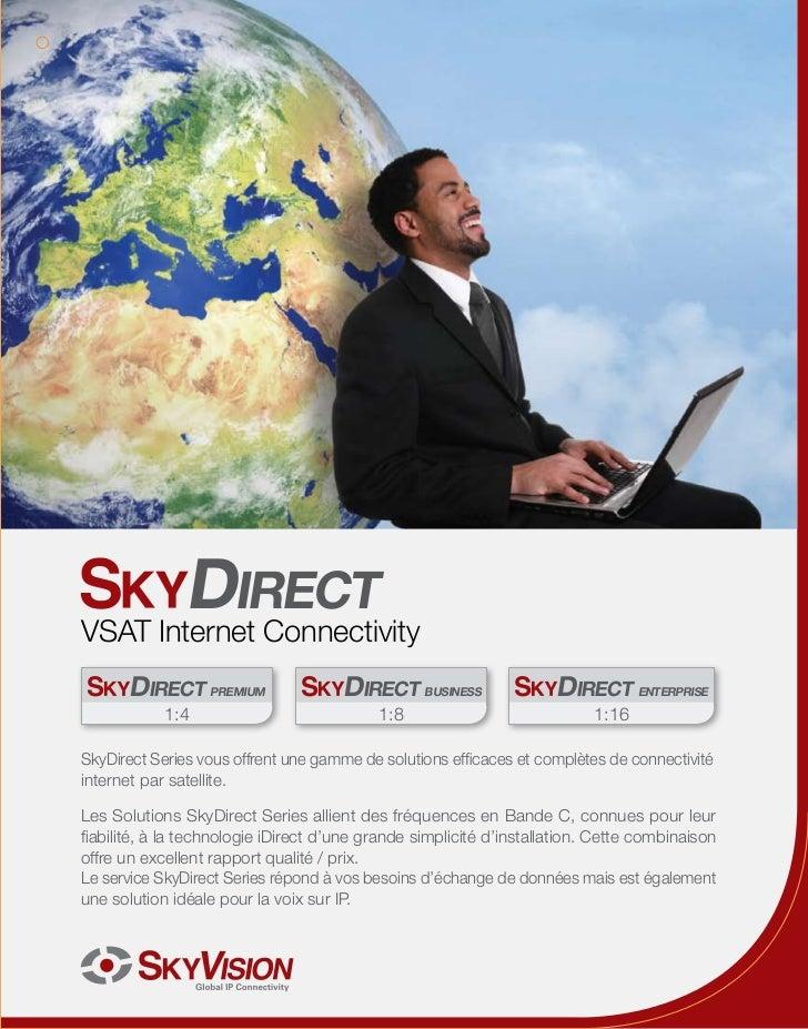 DIRECTVSAT Internet Connectivity       DIRECT PREMIUM                 DIRECT BUSINESS                DIRECT ENTERPRISE    ...