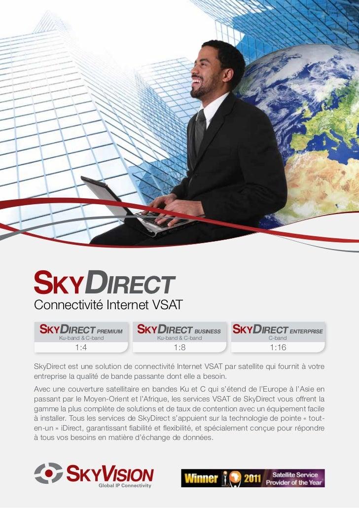 Business Continuity.                                          IncreasedProfitability.       DIRECTConnectivité Internet V...