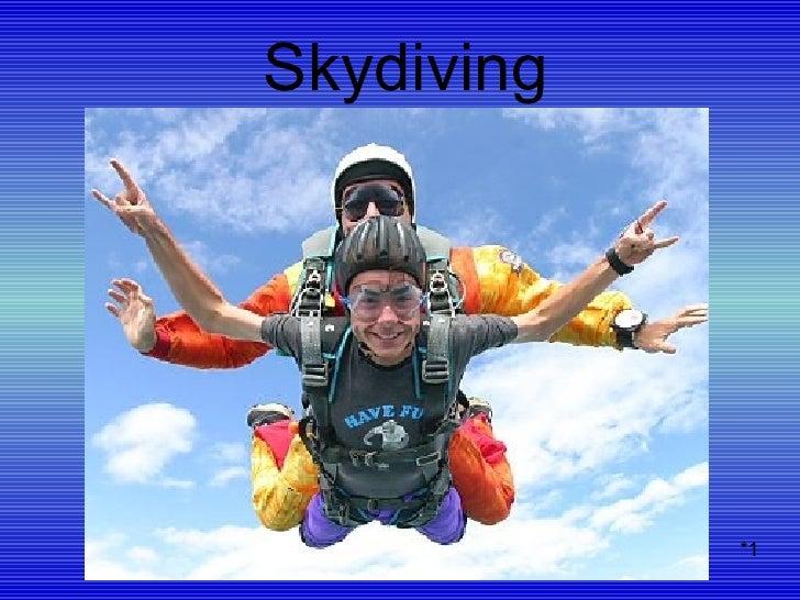 Skydiving *1
