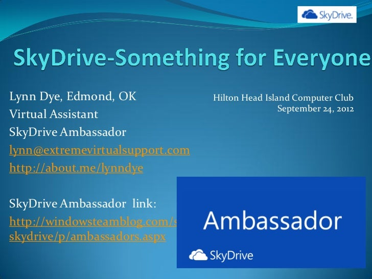 Lynn Dye, Edmond, OK              Hilton Head Island Computer Club                                                  Septem...