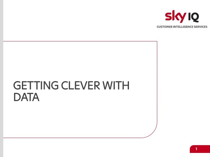 GETTING CLEVER WITHDATA                      1