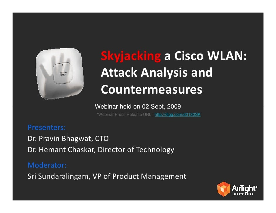 Skyjacking A Cisco WLAN - What it means and how to protect against it?