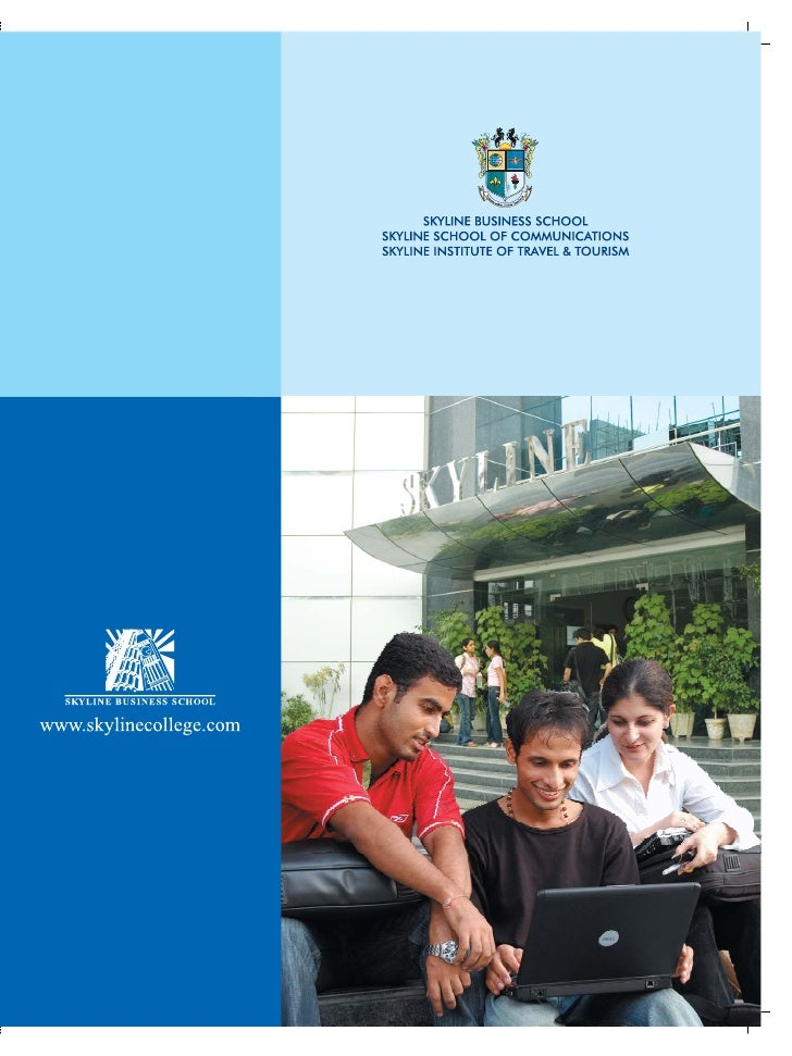 Brochure 2010-2011                 Mission  The mission of Skyline Education Group is       to provide its students with t...
