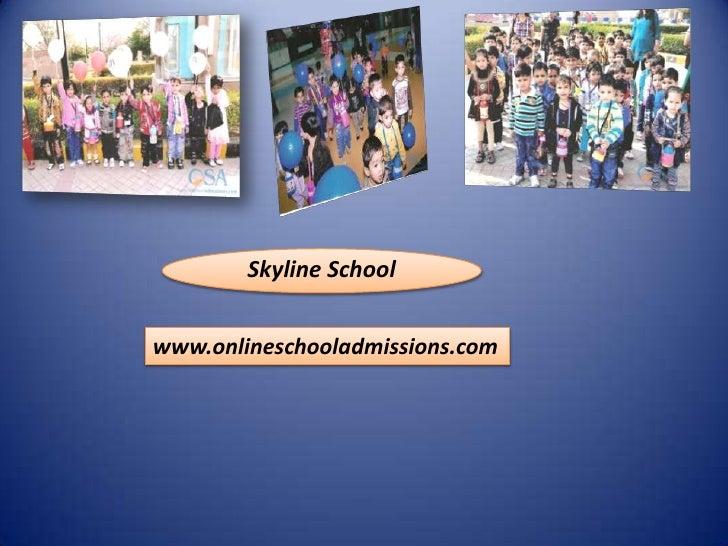 Skyline Schoolwww.onlineschooladmissions.com