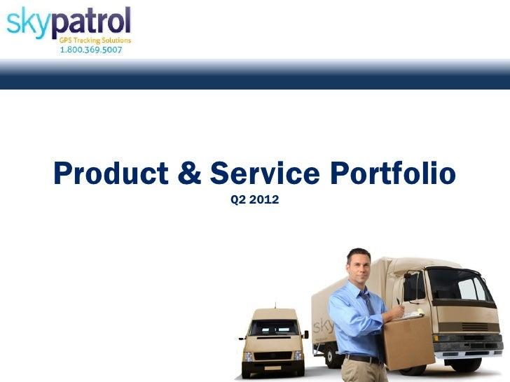 Product & Service Portfolio           Q2 2012