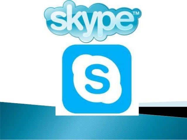    Skype es un software que permite comunicaciones de texto, voz y    vídeo sobre Internet. Fue desarrollado en 2003 por ...