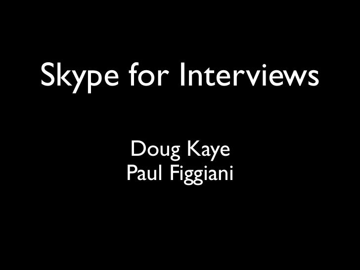 Skype for Interviews