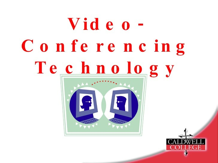 Video-Conferencing Technology