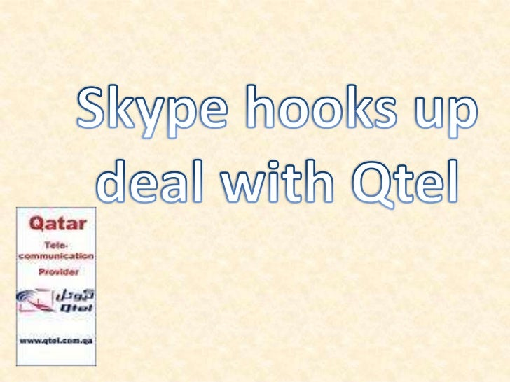 Skype hooks up deal with Qtel<br />