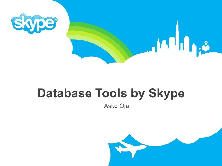 Database Tools by Skype