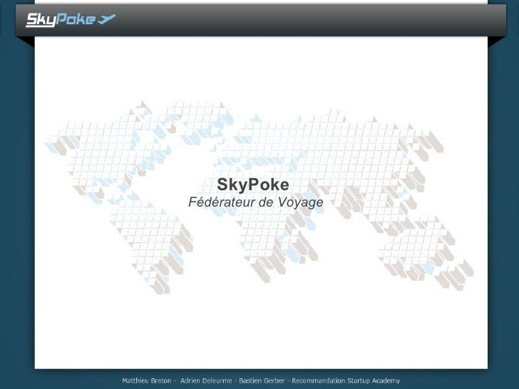Sky Poke Startup Academy