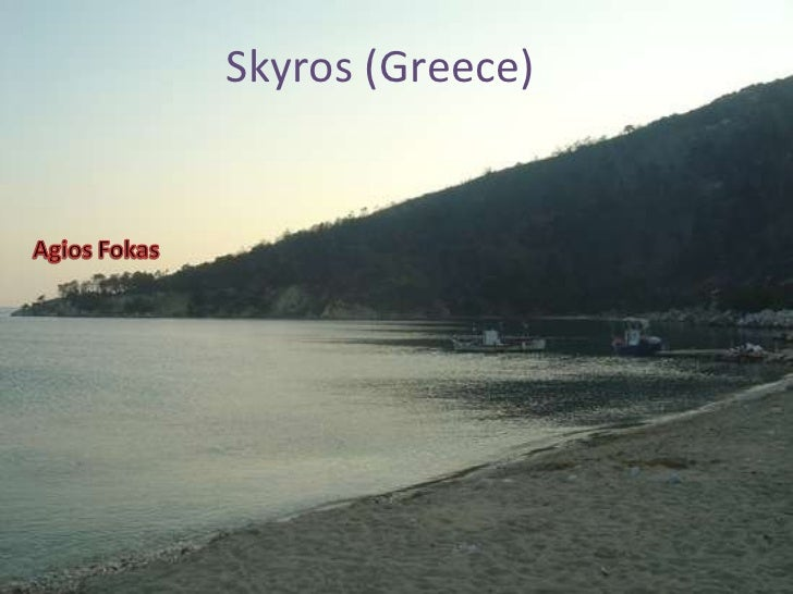 Skyros (Greece)