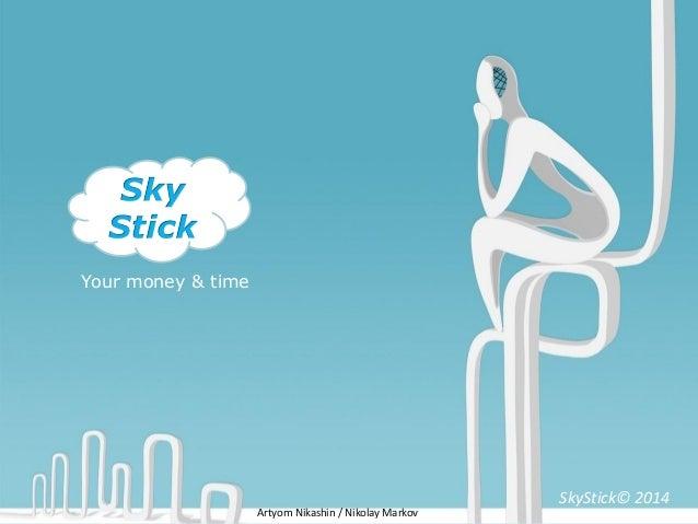 SkyStick