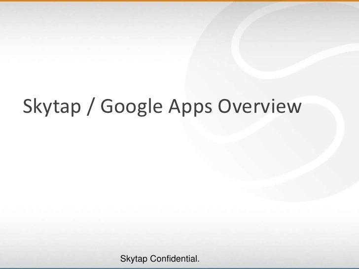 Skytap / Google Apps Overview<br />