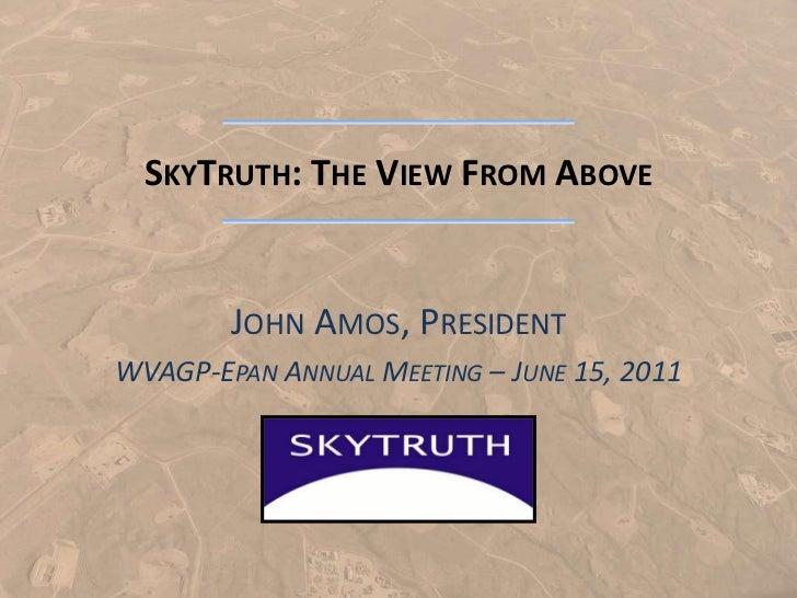 Sky Truth WVAGP (epan 2011)