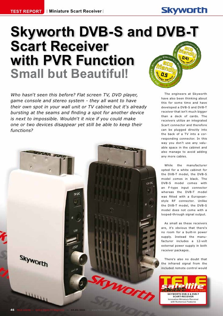 TEST REPORT                   Miniature Scart Receiver     Skyworth DVB-S and DVB-T Scart Receiver with PVR Function      ...