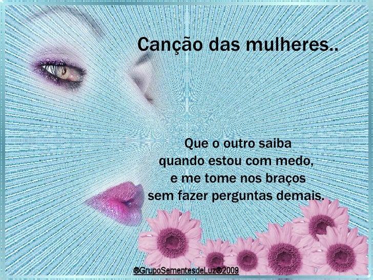 Sl CançãO Das Mulheres(Com Som)
