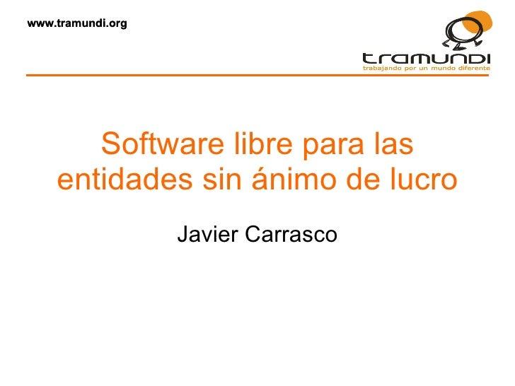Software libre para entidades sin ánimo de lucro