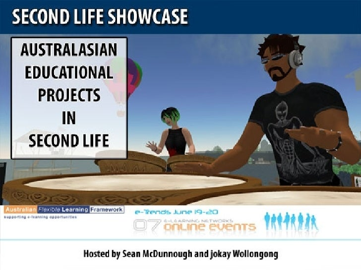 Showcase: Australasian Educational Projects in Second Life