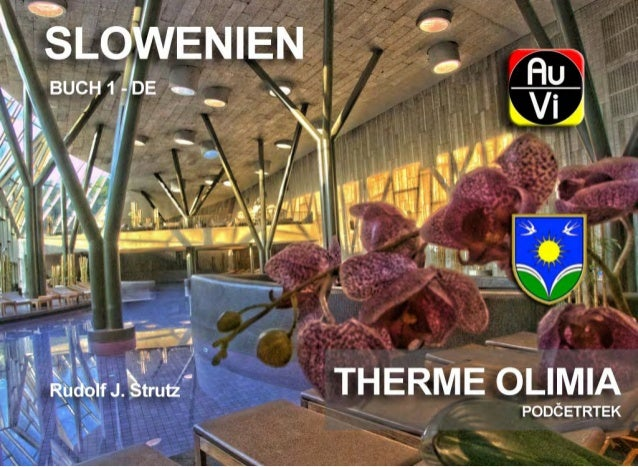 Therme Olimia - Slowenien