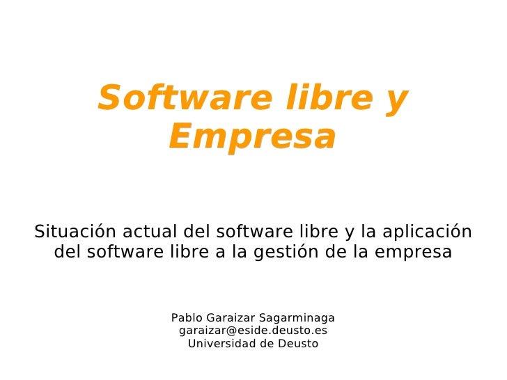 Introducción - Pablo Garaizar, Universidad de Deusto - II Jornadas de Software Libre y Empresa - Univ. Deusto