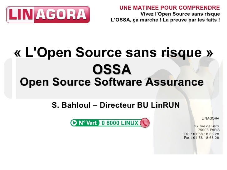 « L'Open Source sans risque » OSSA - Open Source Software Assurance