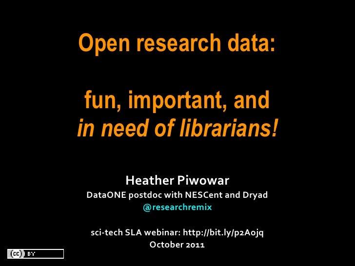 SLA webinar: Open research data needs librarians