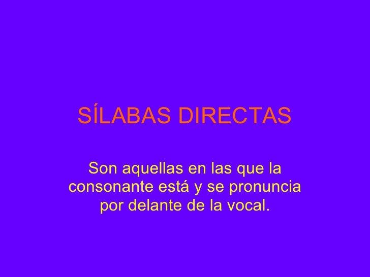 Palabras Silabas Directas Sílabas Directas Son Aquellas