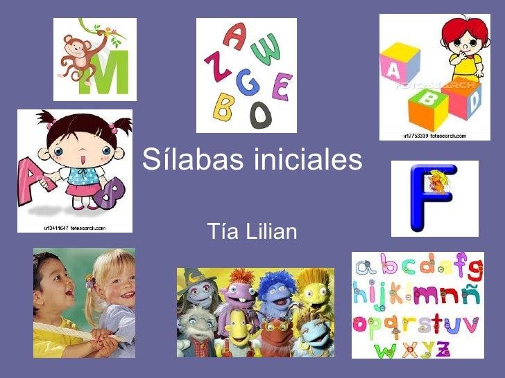 Sílabas iniciales Tía Lilian