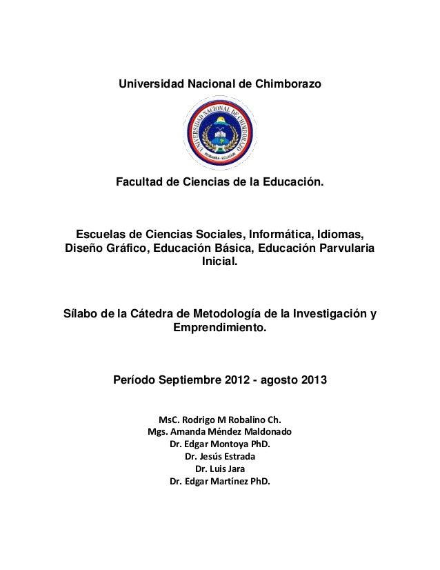 Universidad Nacional de Chimborazo Facultad de Ciencias de la Educación. Escuelas de Ciencias Sociales, Informática, Idiom...