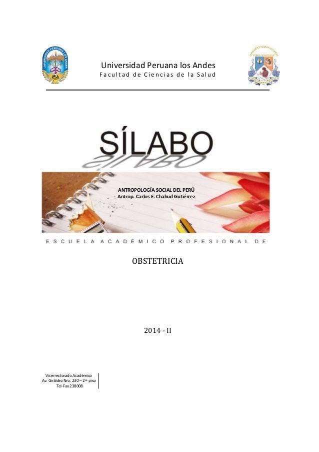 Universidad Peruana los Andes  F a c u l t a d d e C i e n c i a s d e l a S a l u d  OBSTETRICIA  2014 - II  Vicerrectora...