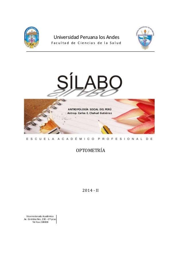 Universidad Peruana los Andes  F a c u l t a d d e C i e n c i a s d e l a S a l u d  OPTOMETRÍA  2014 - II  Vicerrectorad...