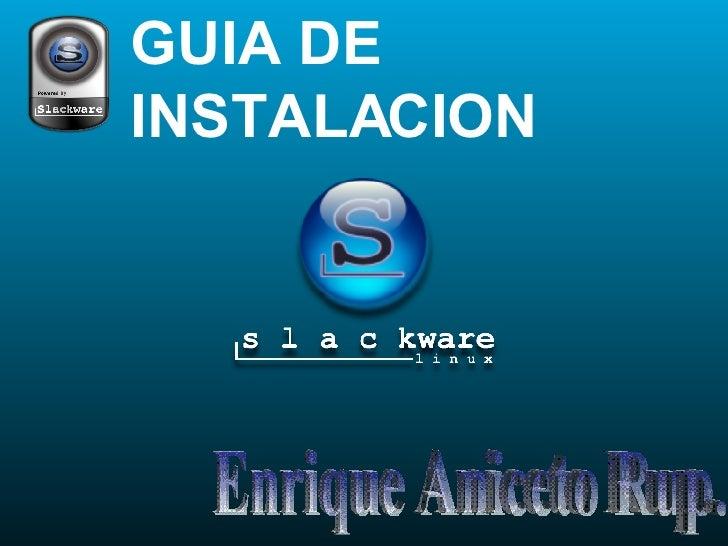 GUIA DE  INSTALACION Enrique Aniceto Rup.