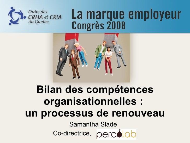 Bilan des competences organisationnelles : un processus de renouveau