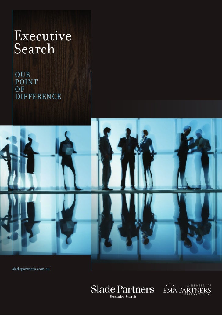 ExecutiveSearch OUR P OINT  O F   D IFFERENCEsladepartners.com.au