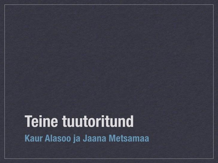 Teine tuutoritund 2009