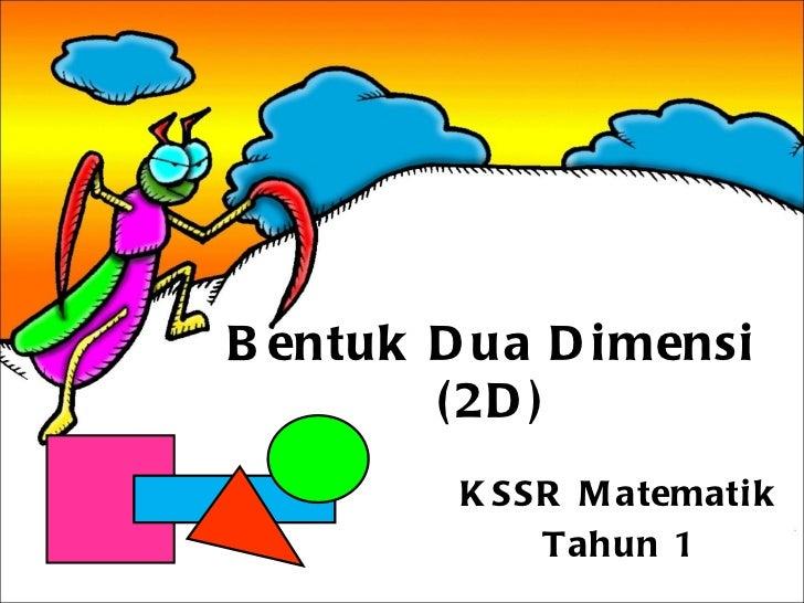 Slaid Of Bentuk Dua Dimensi 2 D