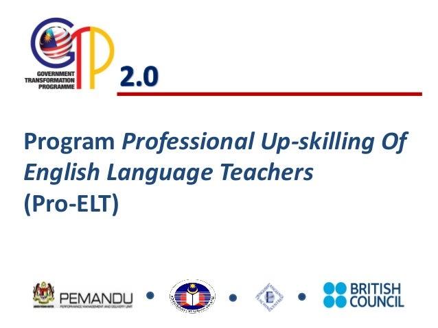 Program Professional Up-skilling OfEnglish Language Teachers(Pro-ELT)