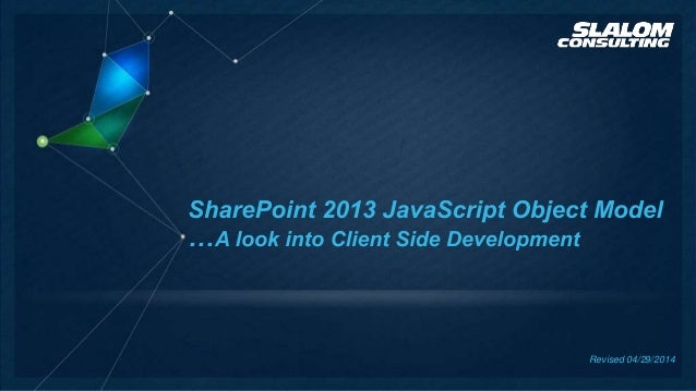 SharePoint 2013 Javascript Object Model