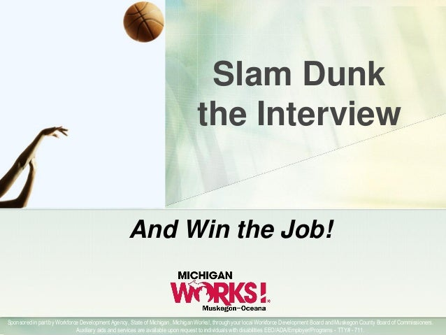 Slam Dunk the Interview