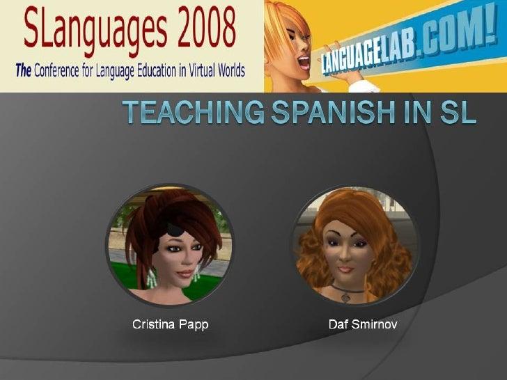 SLanguages2008   Teaching Spanish SL