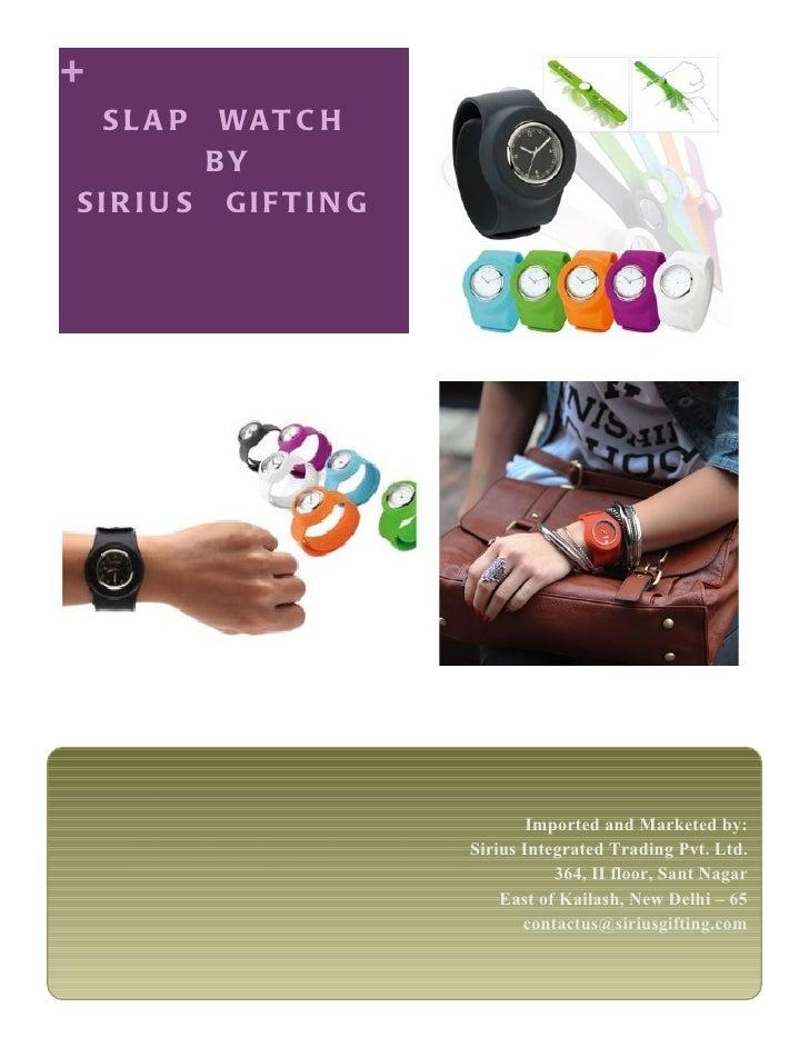 Sirius Gifting Slap Watch 2012