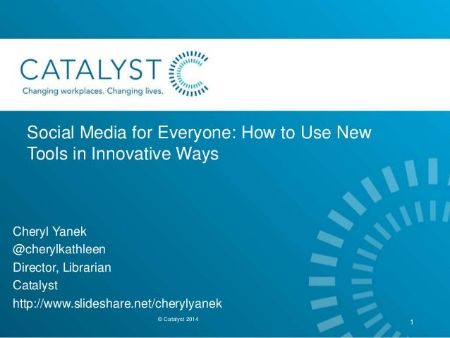 Social Media for EVERYONE! How to Use New Tools in Innovative Ways